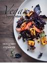 Vegan-Love-Story-Tibits-and-Hiltl-The-Cookbook_9781780265452
