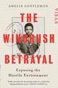 The-Windrush-Betrayal-Exposing-the-Hostile-Environment_9781783351848