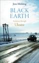 Black-Earth-A-Journey-Through-Ukraine_9781909961609