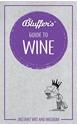 Bluffers-Guide-to-Wine-Instant-Wit-Wisdom_9781785212413