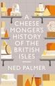 A-Cheesemongers-History-of-The-British-Isles_9781788161183