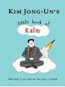 Kim-Jong-Uns-Little-Book-of-Kalm_9781780724065