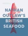 Nathan-Outlaws-British-Seafood_9781787135222