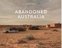 Abandoned-Australia_9782361953478