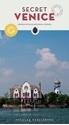 Secret-Venice-An-Unusual-Travel-Guide_9782361952266