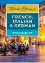Rick-Steves-French-Italian-German-Phrase-Book-Seventh-Edition_9781641711890