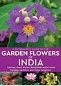 A-Naturalists-Guide-to-the-Garden-Flowers-of-India-Pakistan-Nepal-Bhutan-Bangladesh-Sri-Lanka_9781912081752