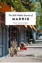 The-500-Hidden-Secrets-of-Madrid_9789460582066
