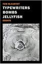 Typewriters-Bombs-Jellyfish_9781681370866